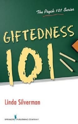 Giftedness 101 By Silverman, Linda